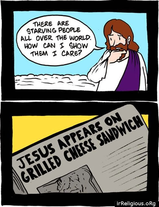 Funny Jesus cartoon - there are starving people all over the world.  How can I show them I care? Jesus appears on a grilled cheese sandwich news headline