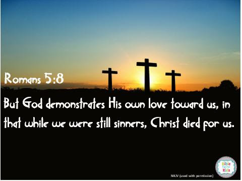 https://www.biblefunforkids.com/2019/04/Christ-died-for-us.html
