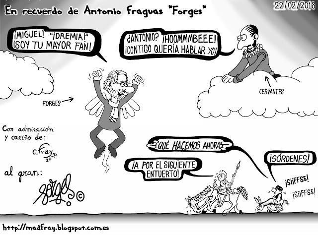 """viñeta homenaje a Antonio Fraguas, """"Forges"""" muere a los 76 años, humorista gráfico español, fray, Carlos fray, madfray.  Miguel, ¡Madremia! soy tu mayor fan,  ¡Hombre Antonio, contigo quería yo hablar!"""
