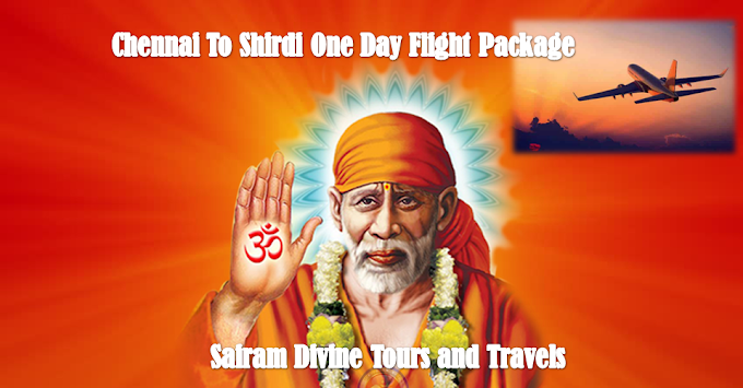 Shirdi One Day Tour Package from Chennai By Flight