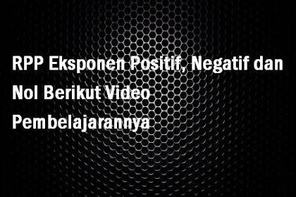 RPP Eksponen Positif, Negatif dan Nol Berikut Video Pembelajarannya