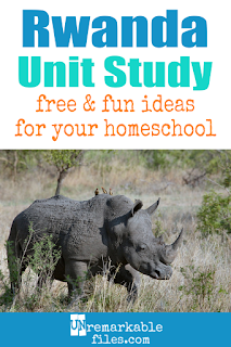 This Rwanda unit study is packed with activities, crafts, book lists, and recipes for kids of all ages! Make learning about Africa in your homeschool even more fun with these free ideas and resources. #rwanda #africa #homeschool