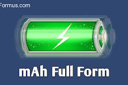 mAh का फुल फॉर्म क्या है?mAh Full Form|mAh kya hai?mAh meaning in hindi