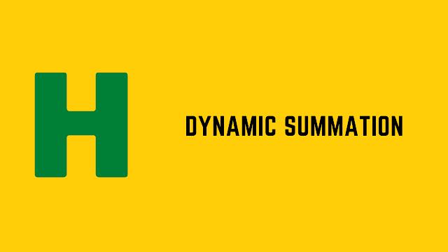 HackerRank Dynamic Summation problem solution