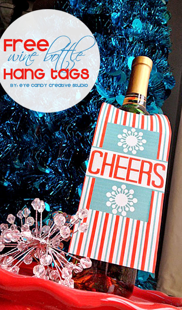 cocktails, hostess gift idea, free hang tags, wine bottle, cheers