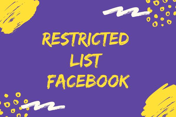 Restricted List Facebook