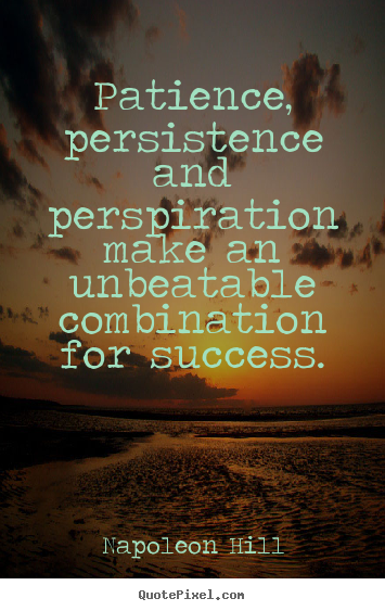 Persistence Motivational Quotes: Positive Thinking: Persistence Quotes (Pictorial Blog