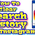 How to Clear Instagram Search