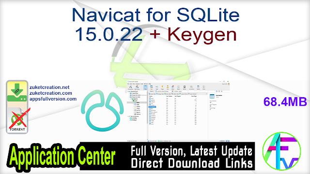 Navicat for SQLite 15.0.22 + Keygen