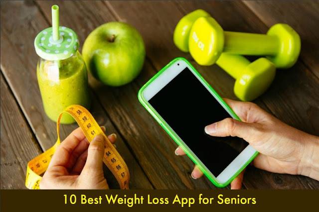 10 Best Weight Loss App for Seniors