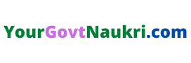 Yourgovtnaukri.com | Salary | Age Limit | Eligibility | Vacancy | Selection Process | Notification