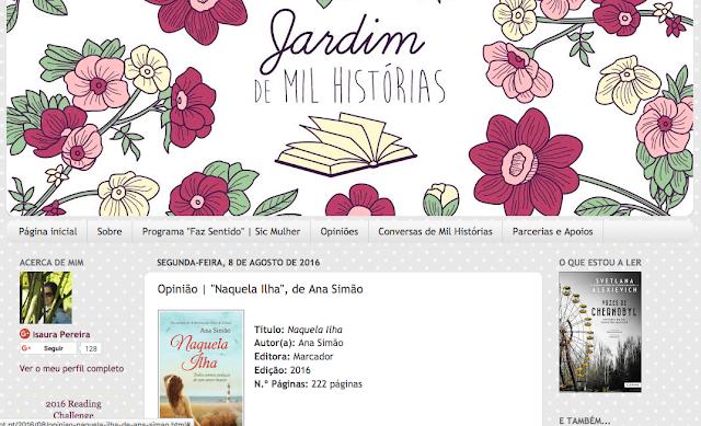 http://jardimdemilhistorias.blogspot.pt/2016/08/opiniao-naquela-ilha-de-ana-simao.html