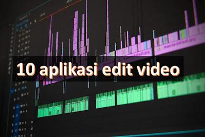 10 Aplikasi Edit Video PC/ Laptop, Untuk Pemula Hingga Pro