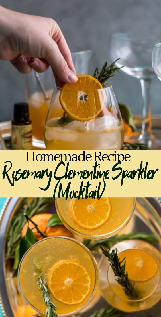 Rosemary Clementine Sparkler (Mocktail)  #healthydrink #easyrecipe #cocktail #smoothie