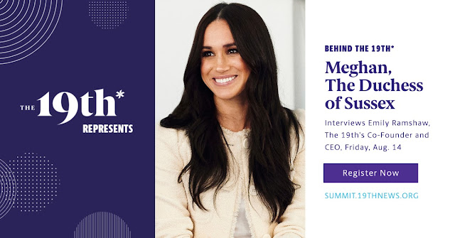 Duchess of Sussex set to interview Emily Ramshaw, CEO and Co-Founder of The 19th* , a US digital news platform.