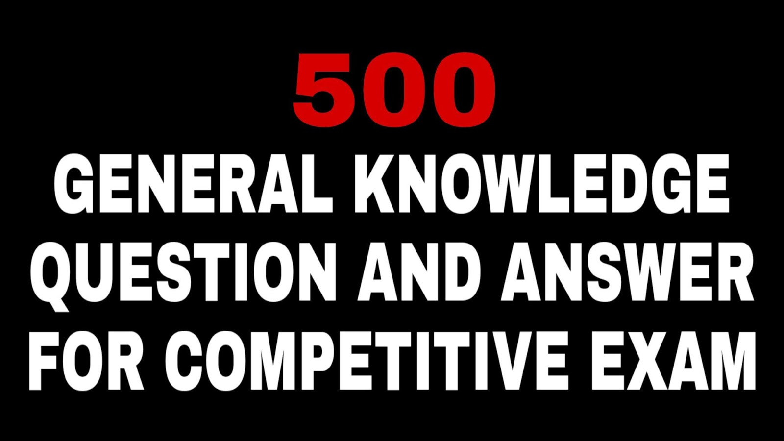 general knowledge questions and answers for competitive exams, general knowledge questions and answers for competitive exams in hindi, general knowledge questions and answers for competitive exams 2019, general knowledge questions and answers for all competitive exams, basic general knowledge questions and answers for competitive exams, easy general knowledge questions and answers for competitive exams, general knowledge questions and answers for competitive exams hindi, general knowledge questions and answers for competitive exams online