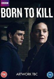 Born to Kill (2017-) ταινιες online seires xrysoi greek subs