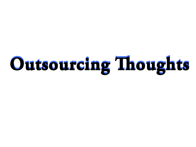 outsourcing thoughts