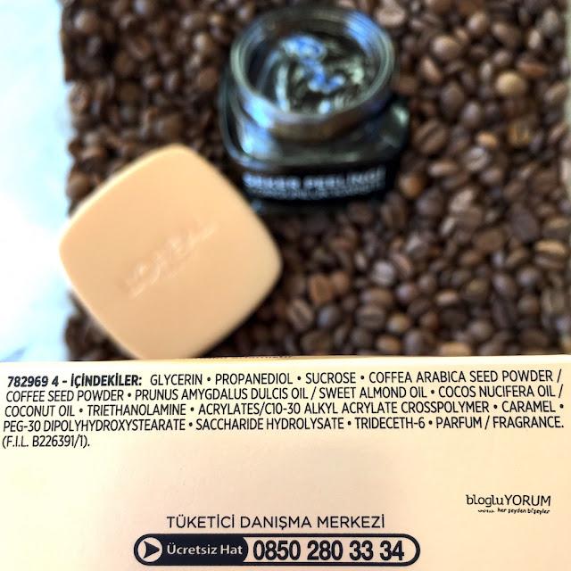 loreal paris yorgunluk karşıtı şeker peelingi kahve içerik