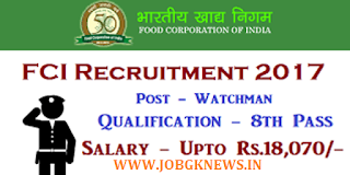 http://www.jobgknews.in/2017/11/fci-recruitment-for-380-watchman.html