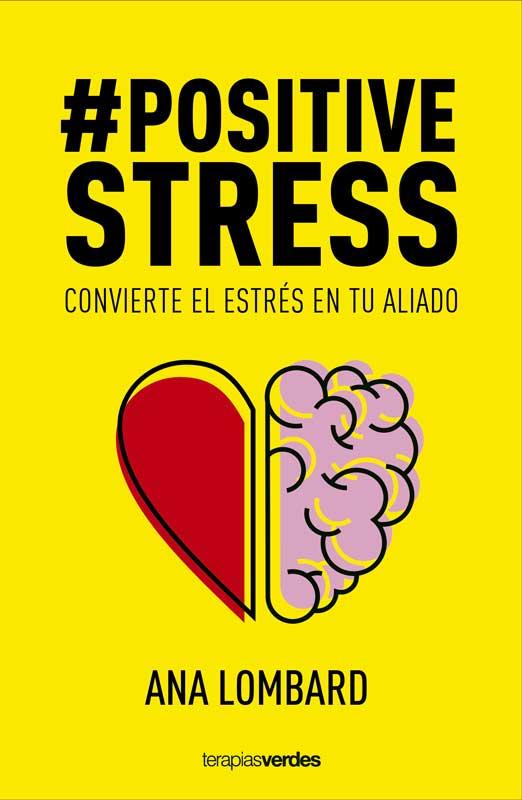 #Positivestres Ana Lombard Ed.Terapiasverdes