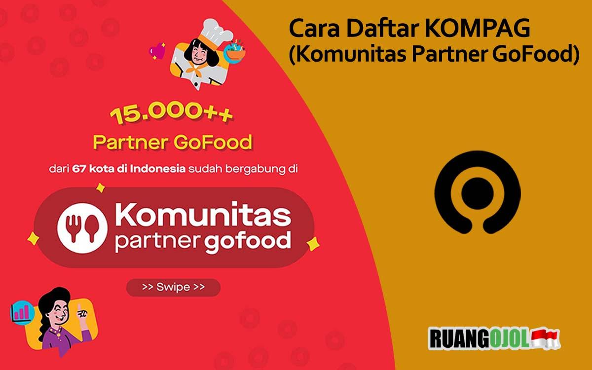 Cara Daftar Komunitas Partner GoFood dan Keuntungannya 2021