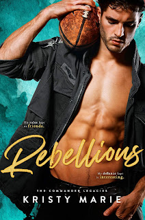 Rebellious by Kristy Marie