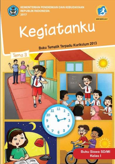Buku Siswa Tema 3 Kelas 1  Revisi 2017 Kurikulum 2013
