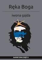"""Iwona Gajda: """"Ręka Boga"""" recenzja"""
