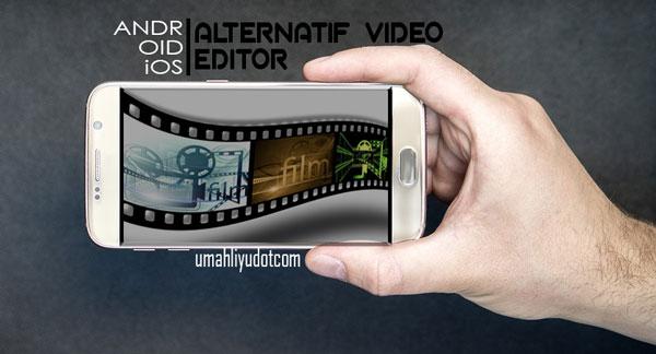 Alternatif Video Editor YouTube Terbaik untuk Perangkat Seluler / Smartphone