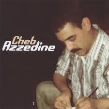 Cheb Azzedine-Manzidche Ndir Mzya