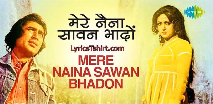 मेरे नैना सावन भादो Mere Naina Sawan Bhado lyrics in Hindi