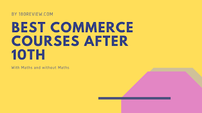 Guide for best commerce courses after 10th