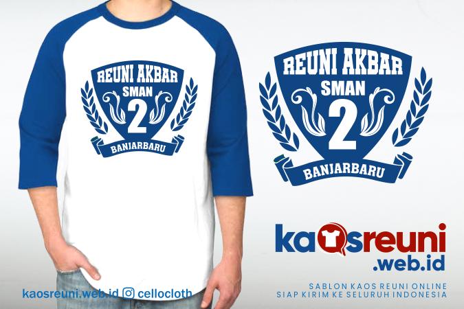 Desain Kaos Reuni Akbar SMAN 2 Banjarbaru - Kaos Reuni