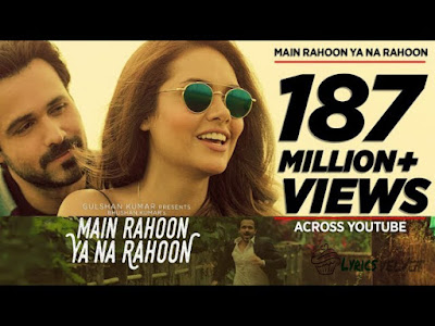 Main Rahoon Ya Na Rahoon Lyrics - Armaan Malik | Lyrics Velvet