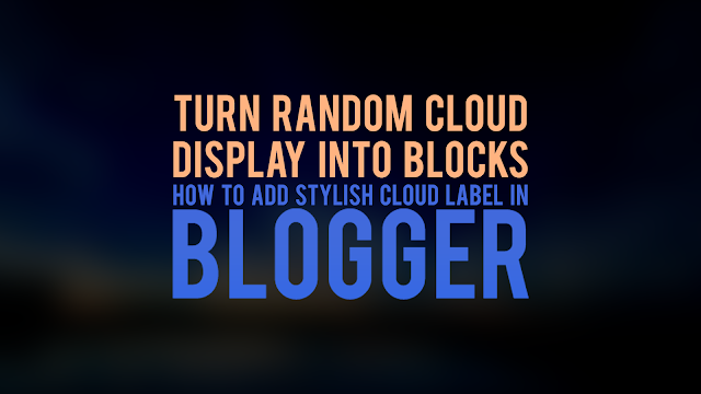 Turn Random Cloud Display into Blocks | Stylish Cloud Label