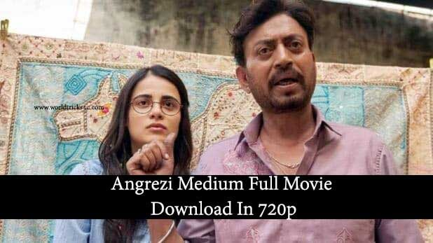 Angrezi Medium Full Movie Download In 720p Leaked By Filmywap
