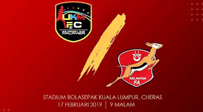 Live Streaming UKM FC vs Kelantan Liga Premier 17.2.2019