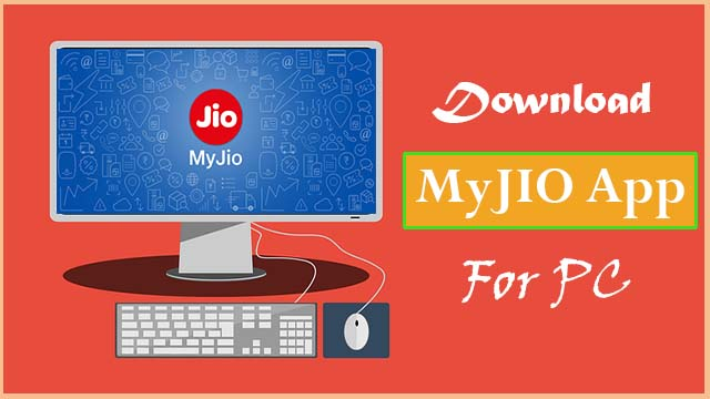 How to Download MyJio for PC/Mac/Windows 7/8/10 ?(2019)