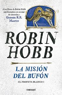 Portada de la novela La misión del bufón de Robin Hobb, donde aparecen un lobo y una especia de leopardo pequeño, dibujo tipo ilustración.