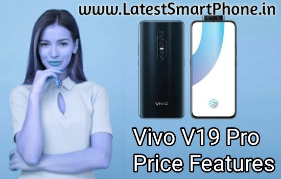 Vivo V19 Pro Mobile Phone Price Specifications