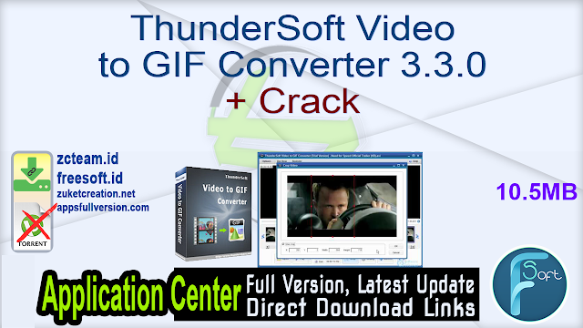 ThunderSoft Video to GIF Converter 3.3.0 + Crack_ ZcTeam.id