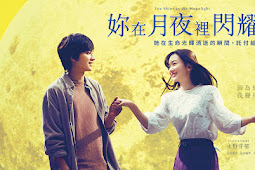 [DOWNLOAD Film] You Shine in the Moonlit Night (2019) Sub Indonesia Bluray 480p, 720p & 1080p