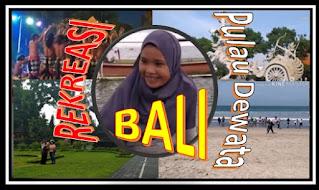 Rekreasi Menyenangkan ke Pulau Dewata Bali