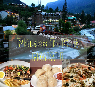 Best places to eat in Manali, Where to Eat in Manali, Old manali restaurants, best places for food at Manali