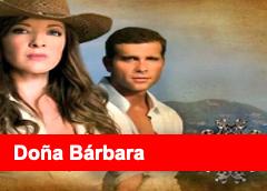 Doña Barbara Capítulos Completos Gratis
