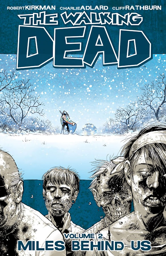 the walking dead miles behind us comics cover image robert kirkman