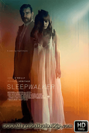 Sleepwalker [1080p] [Latino-Ingles] [MEGA]