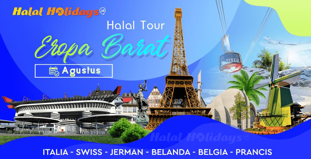 Paket Tour Eropa Barat Murah Bulan Agustus 2021