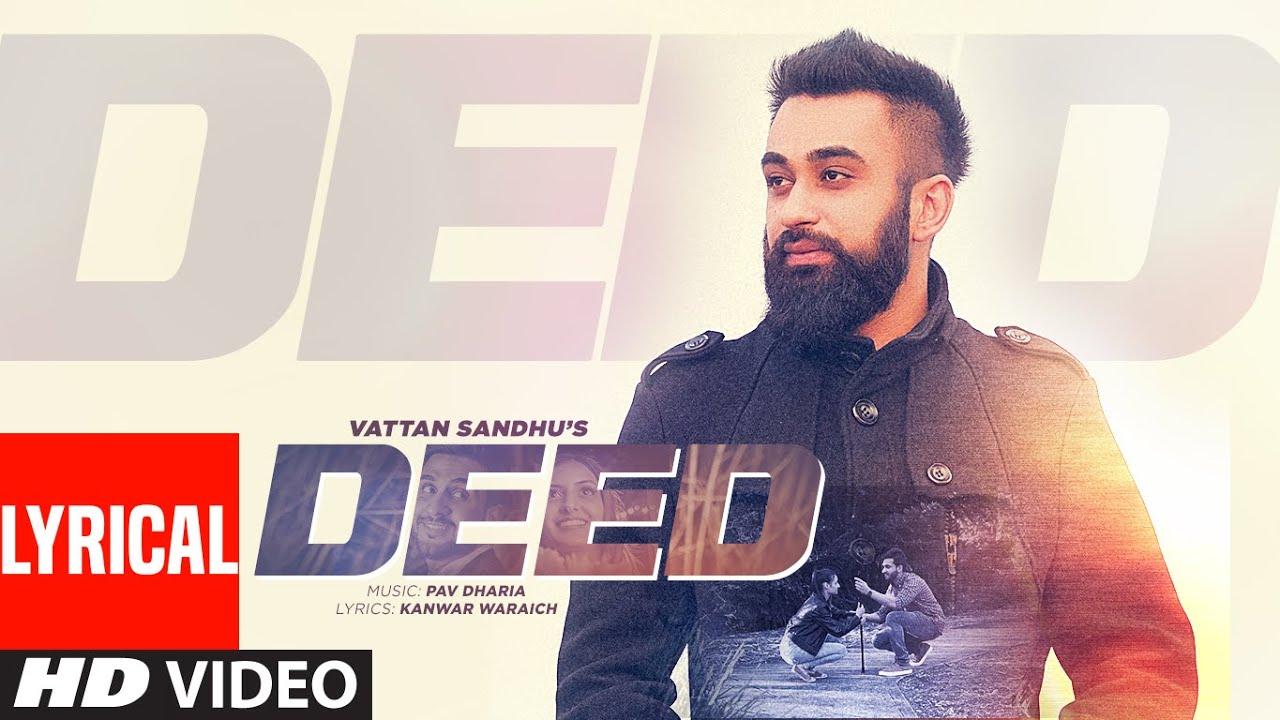 Deed Lyrics - Vattan Sandhu | Pav Dharia